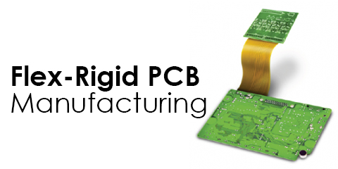 Flex-Rigid PCB Manufacturing Technology