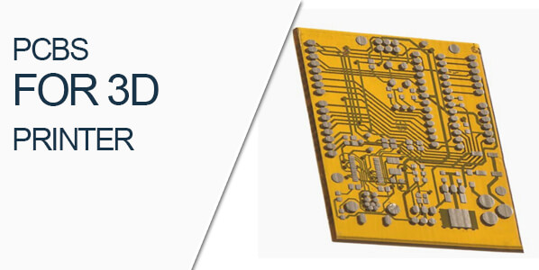 PCBS FOR 3D PRINTER