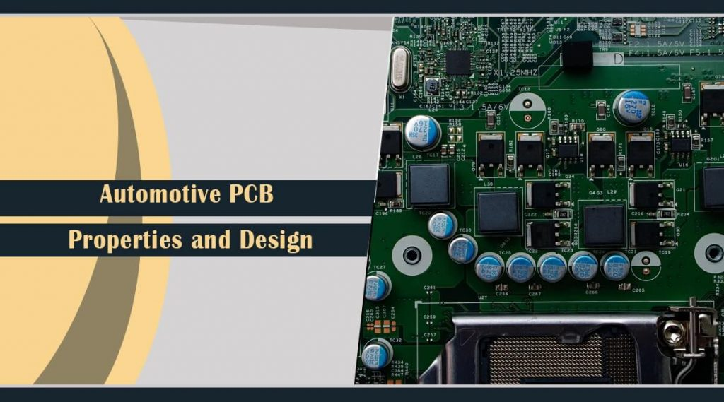 AutomotivPCB Properties and Design