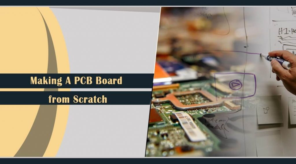 Making A PCB Board from Scratch